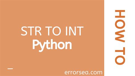 How to Convert String to Integer in Python [Str to Int
