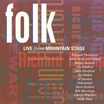 Folk Live from Mountain Stage - Various Artists   Songs